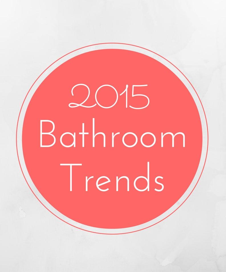 Chicago bathroom remodeling trends for 2015 for Bathroom trends 2015
